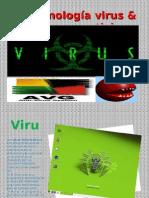 Tecnología virus & antivirus