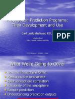 Propagation Prediction Programs - Development Use