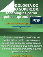 MetodologiaDoEnsinoSuperiorUNISCABRIL2008