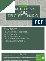 Finalidades y Fases Delcuestionario