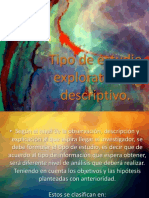 Tipo de Estudio Exploratorio y Descriptivo
