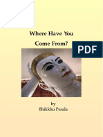 Bhikkhu Pesala - Where Have You Come From