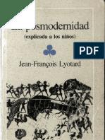 Lyotard_La Postmodernidad (Explicada a los niños)