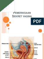 3. Sekret Vagina (Dr Heru)
