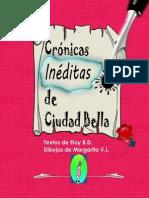 Cronicas Ineditas de Ciudad Bella