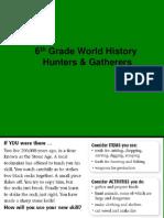 Hunters & Gatherers #1