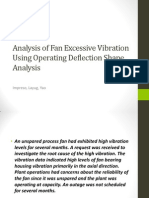 Analysis of Fan Excessive Vibration Using Operating Deflection