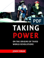 John Foran - Taking Power On the Origins of Third World Revolutions.pdf