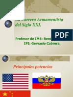 Carrera Armamentista Siglo XXI-W