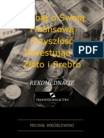 Zadbaj o Swoją Finansową Przyszłość Inwestując w Złoto i Srebro Rekomendacje