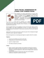 Tratamiento Facial Generador de Endorfinas Con Cuarzo Rosa