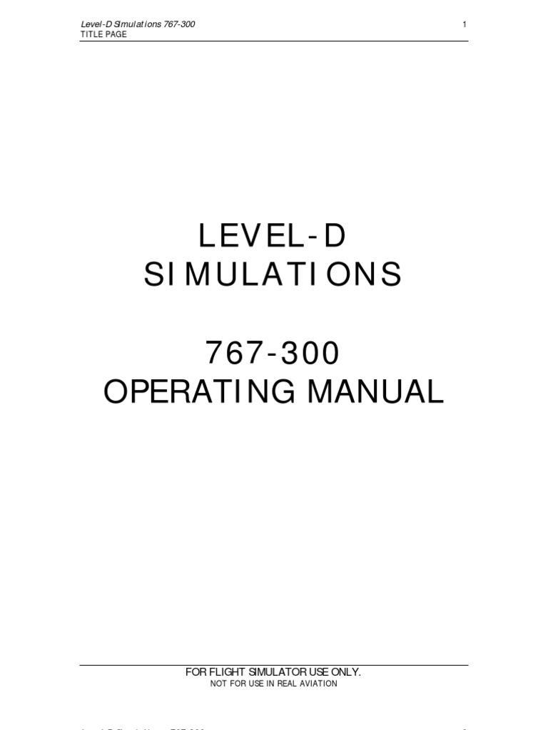 Level-D Simulations: 767-300 Operating Manual
