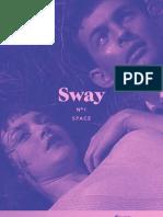 SWAY 01 Space