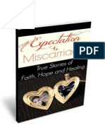 From Expectation to Miscarriage