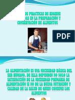 Taller de Practicas Adecuadas en La Preparacion y Conservacion de Alimentos