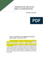 FRIGOTO, Gaudêncio - Mercantilização do ensino superior e o fazer docente