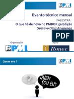 O que há de novo no PMBOK 5a Edição - Apresentação PMI-MG