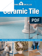 HomeSkills Ceramic Tile How to Install Ceramic Tile for Your Floors, Walls, .Backsplashes & Countertops