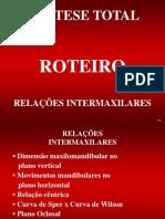 PRÓTESE TOTAL - RELAÇÕES INTERMAXILARES - ROTEIRO (1)