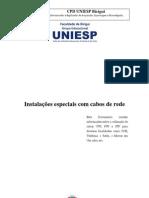 Instalações especiais com cabos de rede