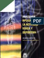 Anatomia Aplicada a La Activ. Fisica y Deportiva