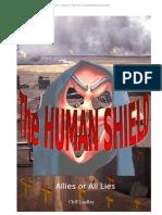 The Human Shield - Allies or All Lies