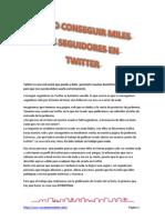 Como Conseguir Miles de Seguidores en Twitter