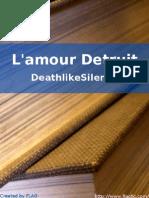 DeathlikeSilence - L'Amour Detruit