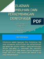 Kelainan Petumbuhan dan perkembangan Dentofasial 2