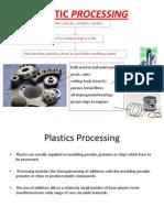 Manufacturing Rocesses - i - Unit III - Plastic Processing