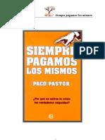 Pastor, Paco - Siempre Pagamos Los Mismos