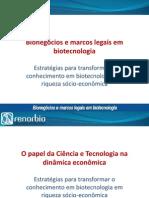 Aula 4 - Bionegócios e marcos legais em biotecnologia