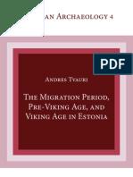 The Migration Period, Pre-Viking Age, and Viking Age in Estonia