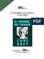 Zane Grey - El Hombre Del Bosque