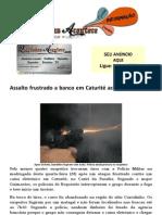 Assalto frustrado a banco em Caturité acaba em tiroteio