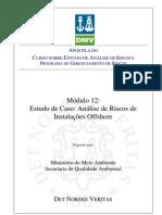 Módulo 12 - Estudo de Caso - Análise de Riscos de Instalações Offshore