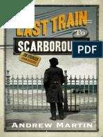The Last Train to Scarborough - Andrew Martin