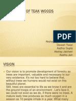 Plantation of Teak woods