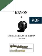 Lee Carroll - Kryon 04, las parábolas de Kryon