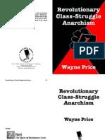 Wayne Price - Revolutionary Class Struggle Anarchism