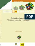 VV.AA (2009) Seminario Internacional - Bourdieu, educación y pedagogía (IDEP)
