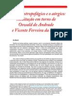 Petronio, Rodrigo - Entre o antropofágico e o aórgico, meditação em torno de vicente ferreira da silva e oswald de andrade