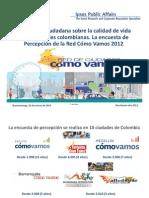 PERCEPCIÓN CIUDADANA SOBRE CALIDAD DE VIDA EN 10 CIUDADES COLOMBIANAS 2012