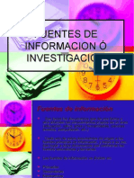 FUENTES DE INFORMACION Ó INVESTIGACION