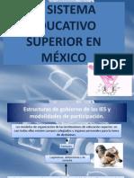 EL SISTEMA EDUCATIVO SUPERIOR EN MÉXICO 2