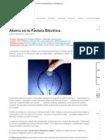 Ahorra en tu Factura Eléctrica. _ CivilGeeks