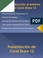 Introducción al entorno de Corel Draw 12