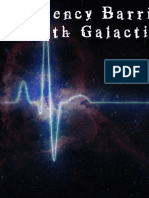 The Frequency Barrier - The in-Depth Galactic Science