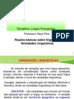 Noções Básicas sobre Linguagem ( Variedades Linguisticas)