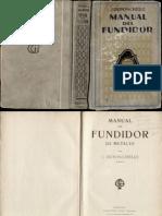 Manual Del Fundidor de Metales by j.dupoNCHELLE